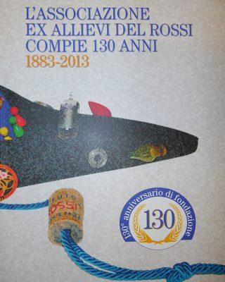 LIBRO_L_ASSOCIAZIONE EX ALLIEVI ROSSI COMPIE 130 ANNI